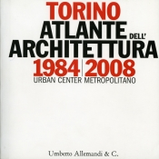 Torino atlante dell'architettura 1984-2008
