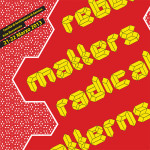 Rebel Matters - Radical Patterns