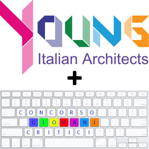 Young Italian Architects e Giovani Critici
