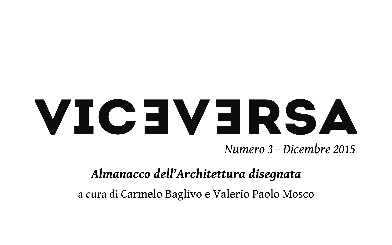 Viceversa 3 almanacco dell 39 architettura disegnata for Architettura disegnata